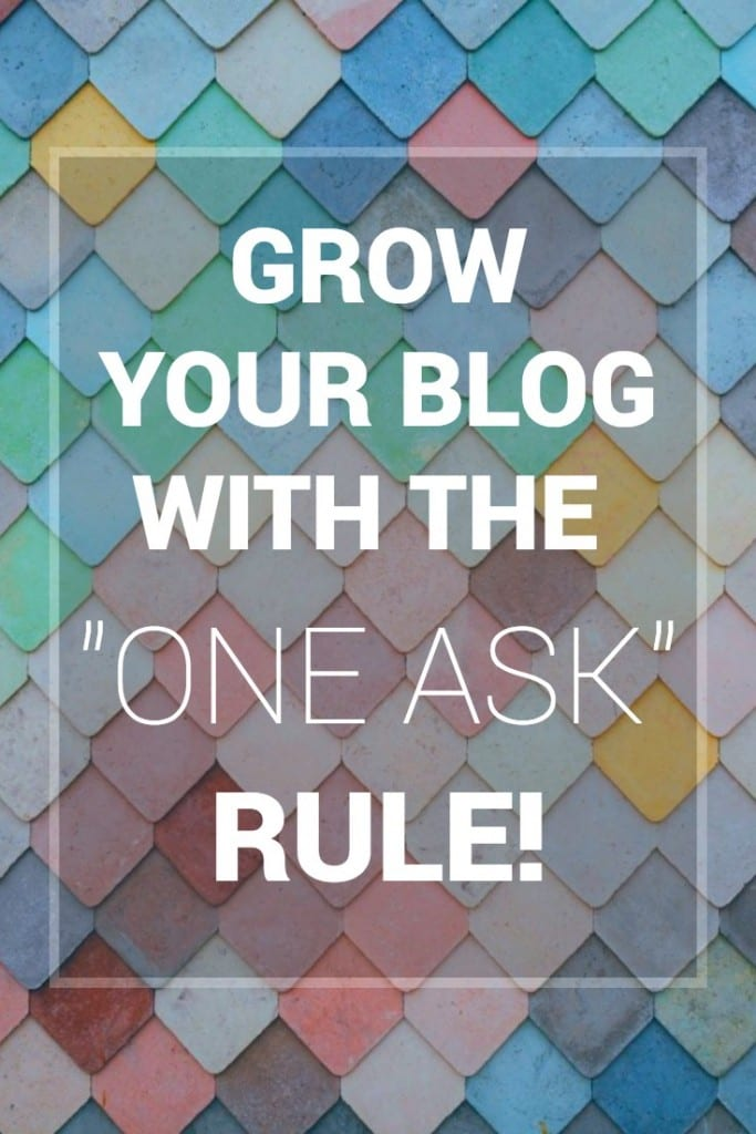 The One Ask Rule To Grow Your Blog | MiloTree.com