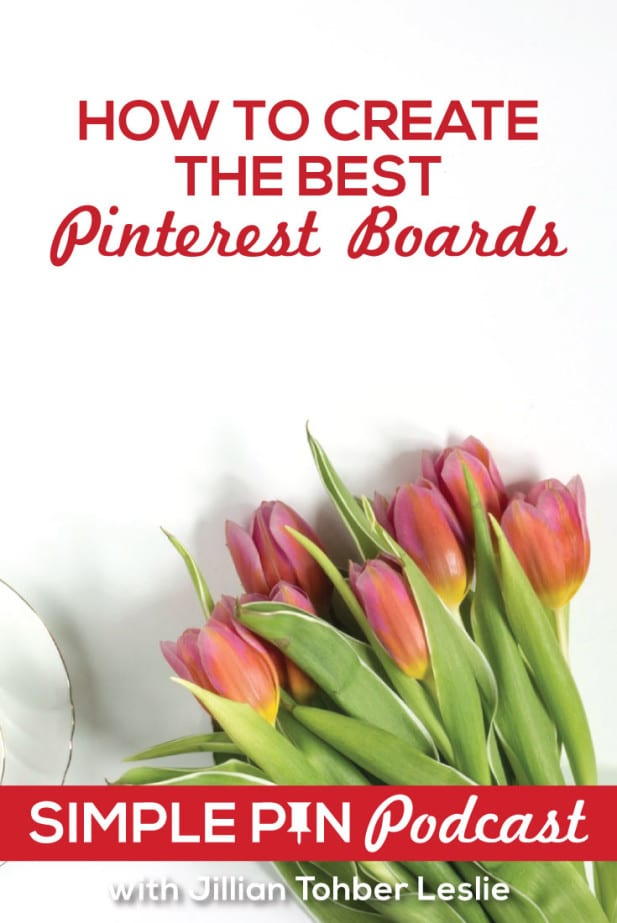Create The Best Pinterest Boards Podcast with Jillian Tohber Leslie from Catch My Party | MiloTree.com