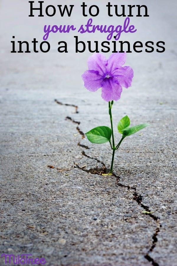 How to turn your personal struggle into a successful business. #milotree #inspiration #writing #writingtips #writerlife #socialmedia #bloggergenius #bloggingtips