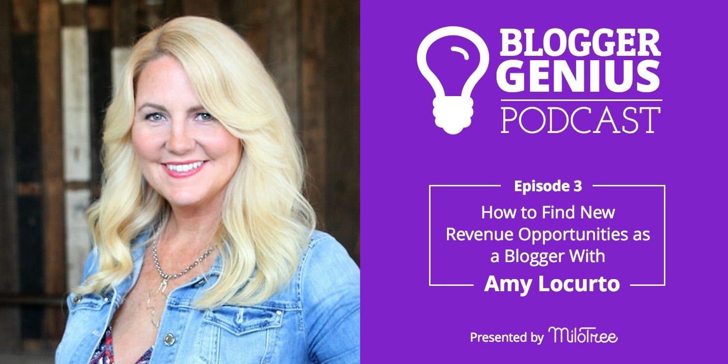 Blogger Genius Podcast - How To New Revenue Opportunities as a Blogger With Amy Locurto   MiloTree.com