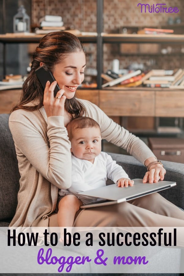 how to be a successful blogger and mom #bloglife #motherhood #workingmom #wahm #bloggergenius
