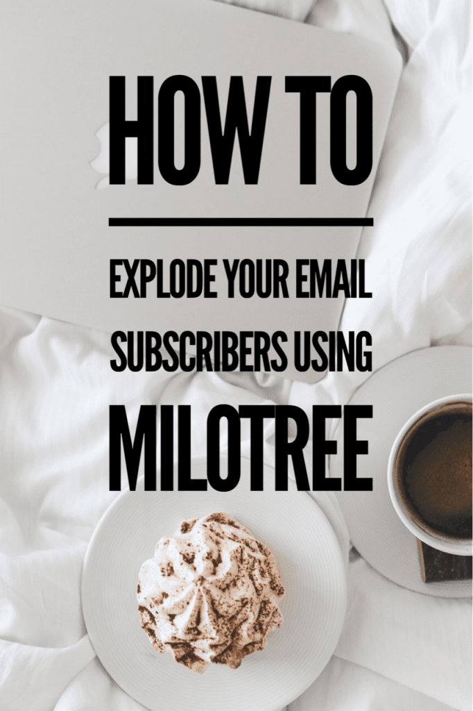 How to Explode Your Email Subscribers Using MiloTree | MiloTree.com