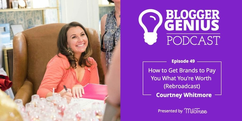 How to Get Brands to Pay You What You're Worth with Courtney Whitmore (Rebroadcast)