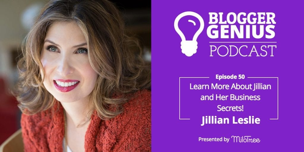 Want to Know More about Jillian Leslie and Hear Her Business Secrets? | MiloTree.com