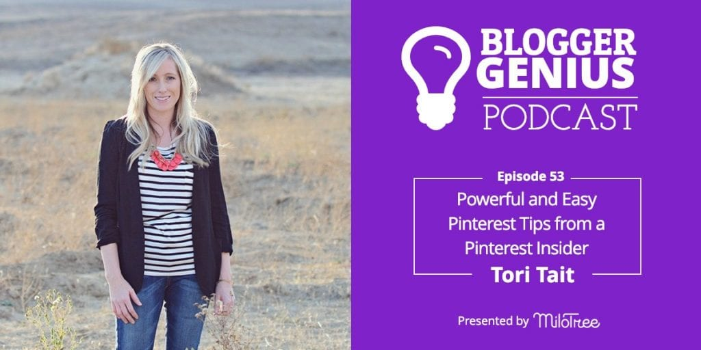 Powerful and Easy Pinterest Tips from a Pinterest Insider Tori Tait | MiloTree.com
