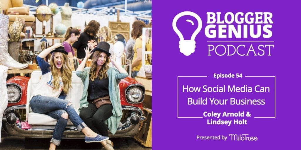 #054: How Social Media Can Build Your Business with Coley Arnold & Lindsey Holt | MiloTree.com
