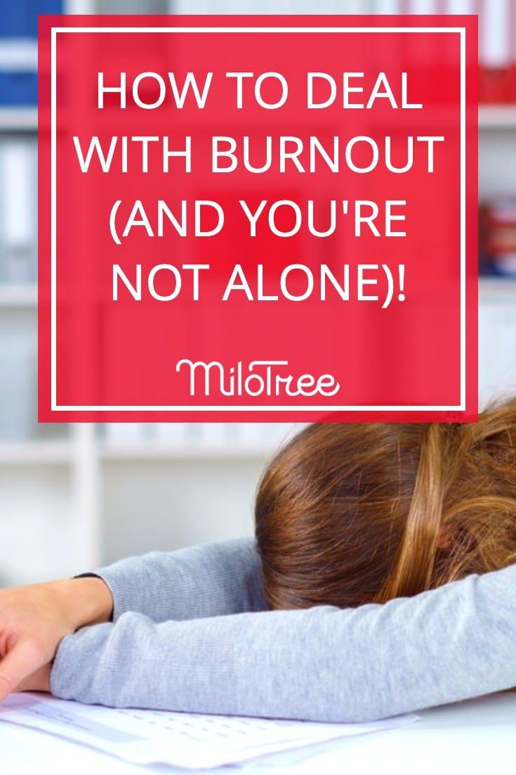 How to Deal with Entrepreneur Burnout   MiloTree.com
