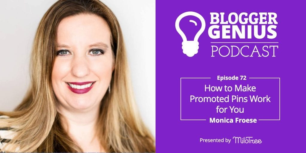 How to Make Promoted Pins Work for You With Monica Froese | MiloTree.com